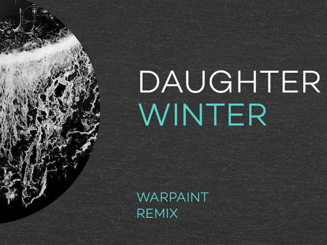 Daughter - Winter [Warpaint Remix] Video Video
