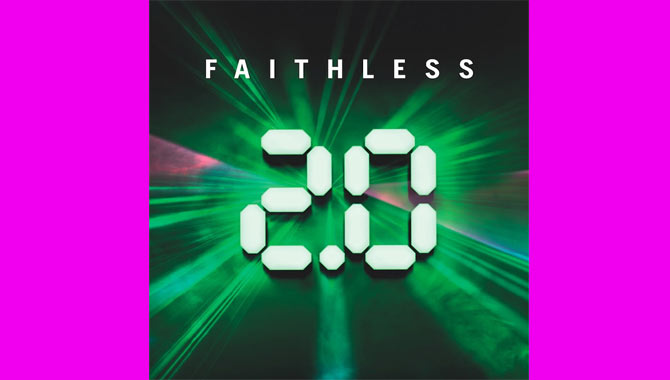 Faithless - 2.0 Album Review