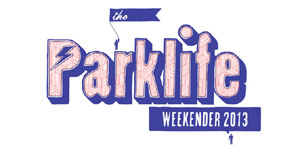 Parklife Festival 2013 Preview