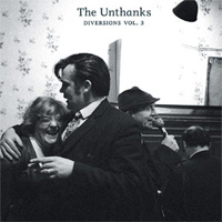 The Unthanks Diversions Vol. 3