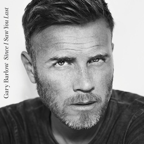 Gary Barlow Since I Saw You Lost