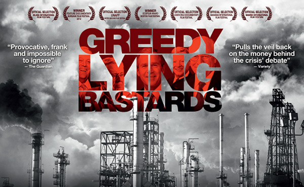 Greedy Lying Bastards Poster