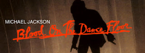 Michael Jackson Blood On The Dance Floor Single Review