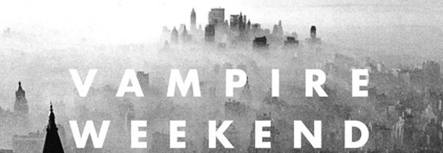 Vampire Weekend - Modern Vampire in the City