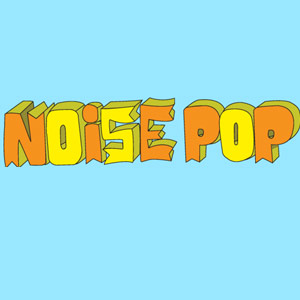 Noise Pop Festival