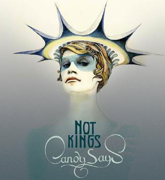 Candy Says - Not Kings Album Review