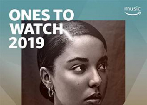 Amazon Music UK Unveils Ones To Watch For 2019