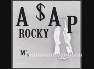A$AP Rocky - M'$ [Audio] Video