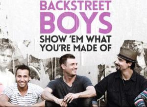 Backstreet Boys: Show 'Em What You're Made Of Trailer