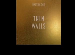 Balthazar - Thin Walls Album Review