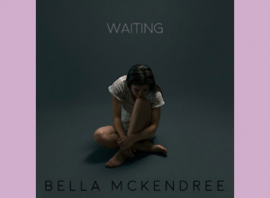 Bella McKendree - Waiting EP Review