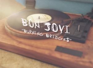 Bon Jovi - Burning Bridges [Lyric] Video