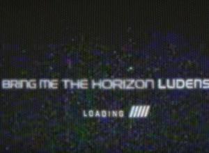 Bring Me The Horizon - Ludens Lyric Video