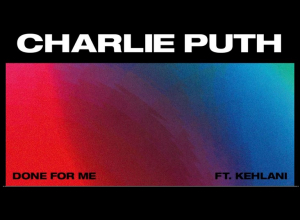 Charlie Puth - Done For Me ft. Kehlani Audio