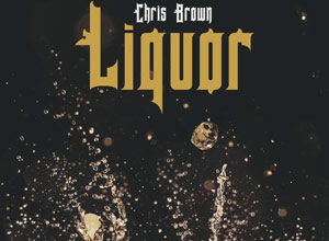 Chris Brown - Liquor [Audio] Video