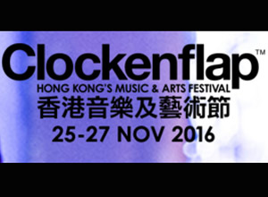 Clockenflap 2016 - Preview