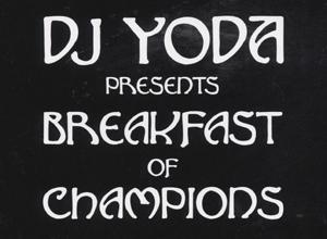 DJ Yoda - Breakfast of Champions Album Review