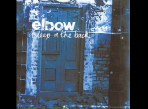 Album Of The Week: The 20th Anniversary of 'Asleep In The Back' by Elbow