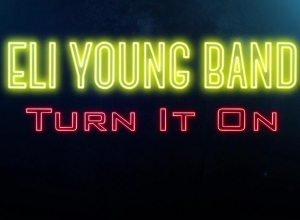 Eli Young Band - Turn It On (Audio) Video