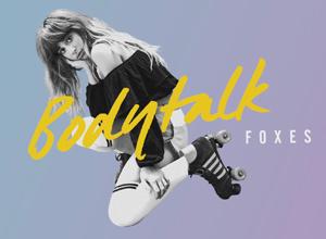 Foxes - Body Talk [Audio] Video
