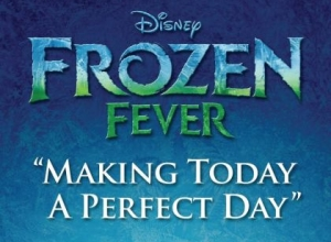 "Idina Menzel & Kristen Bell - Making Today A Perfect Day (From ""Frozen Fever"") (Lyric Video) Video"