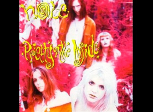 Album Of The Week: The 30th Anniversary of 'Pretty On The Inside' by Hole