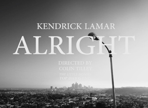 Kendrick Lamar - Alright Video