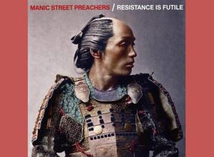 Manic Street Preachers - Resistance Is Futile Album Review