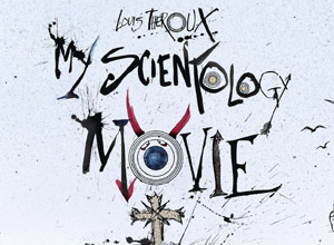 My Scientology Movie - Trailer