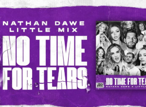 Nathan Dawe x Little Mix - No Time For Tears Audio