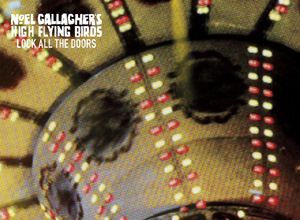 Noel Gallagher's High Flying Birds - Here's A Candle (For Your Birthday Cake) Audio