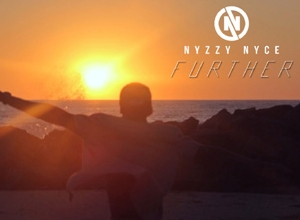 Nyzzy Nyce - Further Video