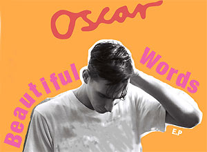 Oscar - Beautiful Words Video