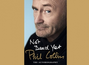 Phil Collins - Not Dead Yet: The Autobiography Book Review