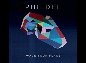 Phildel - Wave Your Flags Album Review