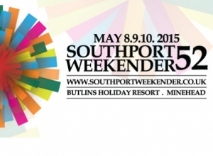 Southport Weekender 52 - May 8-10 2015 - Butlins, Minehead Live Review