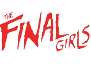 The Final Girls - Trailer Trailer