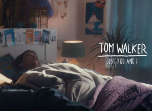 Tom Walker - Just You and I Video
