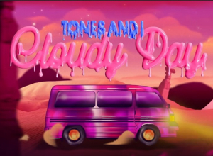 TONES AND I - CLOUDY DAY - Animated Video