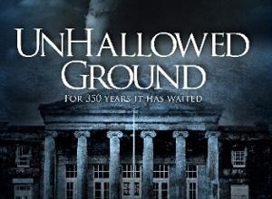 Unhallowed Ground Movie Review