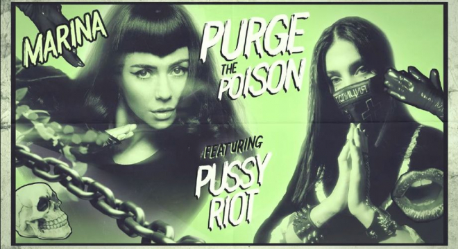 Marina - Purge The Poison (ft. P*ssy Riot) Audio