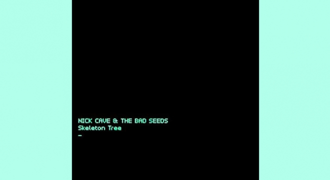 Nick Cave & The Bad Seeds - Skeleton Tree Album Review