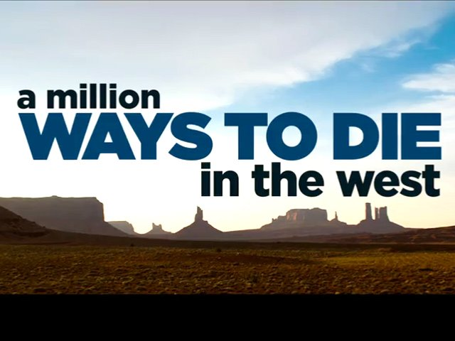 A Million Ways To Die In The West - Redband Trailer Trailer