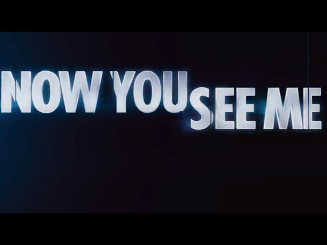 Now You See Me - Video