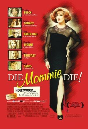 Die, Mommie, Die
