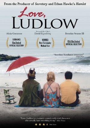 Love, Ludlow