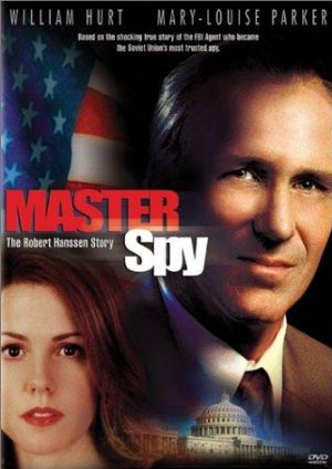 Master Spy: The Robert Hanssen Story