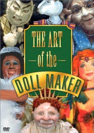 The Art of the Doll Maker