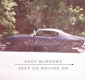 Andy Burrows Announces New Single 'Keep On Moving' Out July 2nd 2012