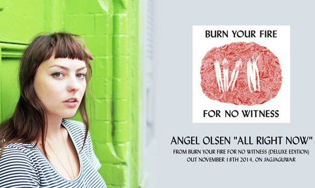 Angel Olsen Releases Stream Of New Track 'All Right Now' Taken From 'Burn Your Fire For No Witness' Deluxe Edition [Listen]
